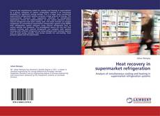 Bookcover of Heat recovery in supermarket refrigeration