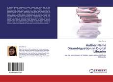 Borítókép a  Author Name Disambiguation in Digital Libraries - hoz
