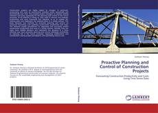 Proactive Planning and Control of Construction Projects的封面
