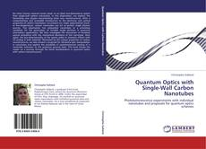 Bookcover of Quantum Optics with Single-Wall Carbon Nanotubes