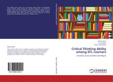 Bookcover of Critical Thinking Ability among EFL Learners