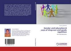 Couverture de Gender and education:A case of drop-out and grade repetition