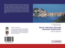 Bookcover of Heave reduction through chemical stabilisation