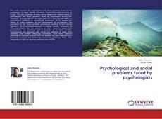 Psychological and social problems faced by psychologists kitap kapağı