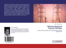 Buchcover von Atlanta Regional  Transit Corridor