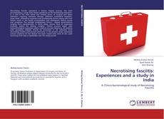 Bookcover of Necrotising fasciitis: Experiences and a study in India