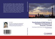 Bookcover of Psychological Well-being of Pakistani Immigrants in Toronto, Canada