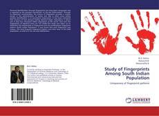Study of Fingerprints Among South Indian Population的封面