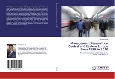 Portada del libro de Management Research on Central and Eastern Europe from 1990 to 2010