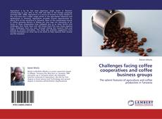 Capa do livro de Challenges facing coffee cooperatives and coffee business groups