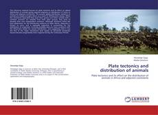 Bookcover of Plate tectonics and distribution of animals