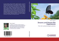 Bookcover of Dreams and Dream-like Experiences