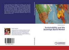 Bookcover of Sustainability and the Sovereign Bond Market