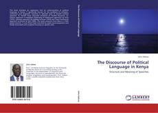 The Discourse of Political Language in Kenya kitap kapağı