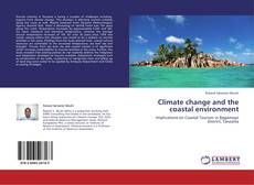 Bookcover of Climate change and the coastal environment