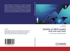 Bookcover of Stability of ARCH models and unit root tests