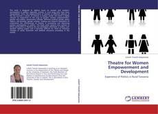 Copertina di Theatre for Women Empowerment and Development