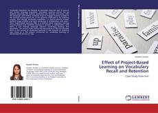 Bookcover of Effect of Project-Based Learning on Vocabulary Recall and Retention
