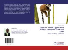 Portada del libro de The Role of the Opposition Politics between 1999 and 2008