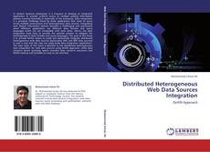 Buchcover von Distributed Heterogeneous Web Data Sources Integration