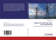 Bookcover of Robust Control for Inter-area Oscillations