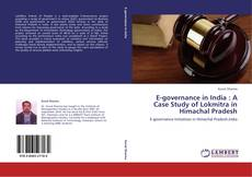 Bookcover of E-governance in India : A Case Study of Lokmitra in Himachal Pradesh
