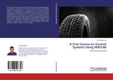 Buchcover von A First Course on Control Systems Using MATLAB