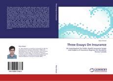 Couverture de Three Essays On Insurance