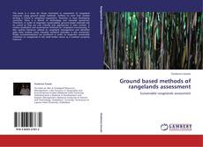 Bookcover of Ground based methods of rangelands assessment