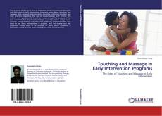 Couverture de Touching and Massage in Early Intervention Programs
