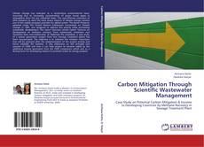 Bookcover of Carbon Mitigation Through Scientific Wastewater Management