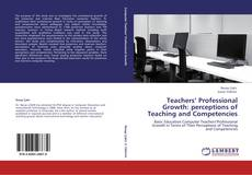 Bookcover of Teachers' Professional Growth: perceptions of Teaching and Competencies