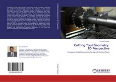 Copertina di Cutting Tool Geometry:  3D Perspective