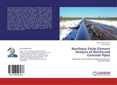 Couverture de Nonlinear Finite Element Analysis of Reinforced Concrete Pipes