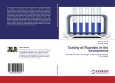 Bookcover of Toxicity of Fluorides in the Environment