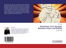 Capa do livro de Palestinian  Civic Sympols Between Vision and Reality
