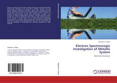 Bookcover of Electron Spectroscopic Investigation of Metallic System