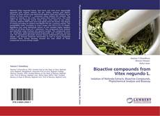 Обложка Bioactive compounds from Vitex negundo L.