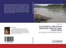 Обложка Trace Metals in Black River Sediments, Western Cape, South Africa