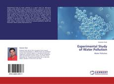 Couverture de Experimental Study  of Water Pollution