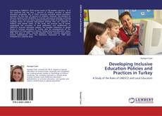 Bookcover of Developing Inclusive Education Policies and Practices in Turkey