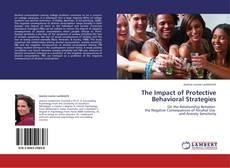Portada del libro de The Impact of Protective Behavioral Strategies