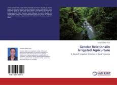 Gender Relationsiin Irrigated Agriculture kitap kapağı