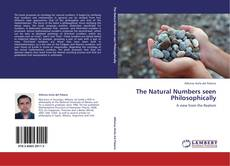Bookcover of The Natural Numbers seen Philosophically