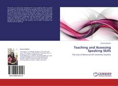 Bookcover of Teaching and Assessing Speaking Skills