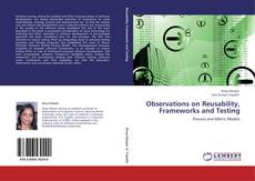 Bookcover of Observations on Reusability, Frameworks and Testing