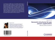 Portada del libro de Nanowire structures for gas sensors applications