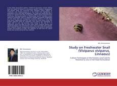 Bookcover of Study on Freshwater Snail (Viviparus viviparus, Linnaeus)