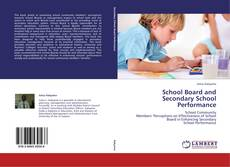 Buchcover von School Board and Secondary School Performance