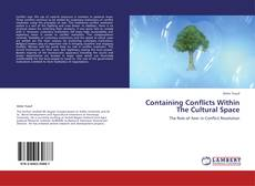 Bookcover of Containing Conflicts Within The Cultural Space